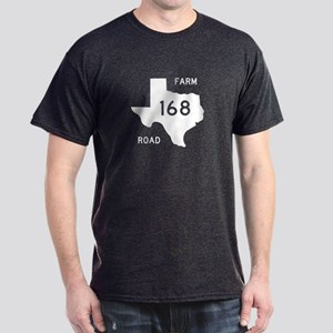 Farm-to-Market Road 168. Texas Dark T-Shirt