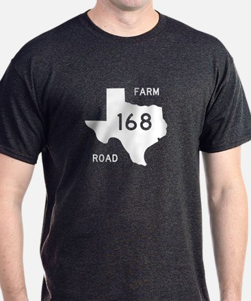 Farm-to-Market Road 168. Texas T-Shirt