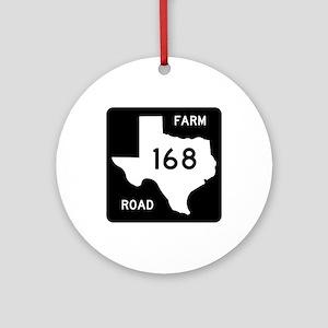 Farm-to-Market Road 168. Texas Ornament (Round)