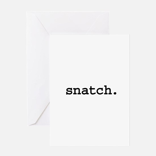 snatch. Greeting Card