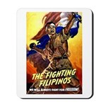 Fighting Filipinos Military Soldier Mousepad