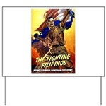 Fighting Filipinos Military Soldier Yard Sign