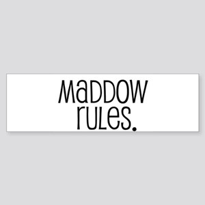 Maddow Rules. Bumper Sticker