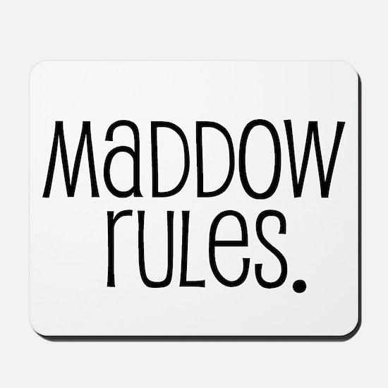 Maddow Rules. Mousepad