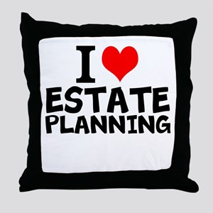 I Love Estate Planning Throw Pillow
