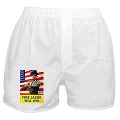 Free Labor Will Win Boxer Shorts