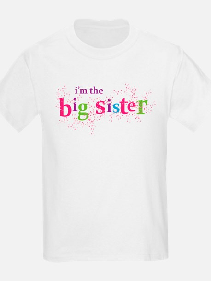 i'm the big sister shirt scatter T-Shirt