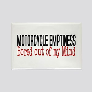 MOTORCYCLE EMPTINESS Bored out of Rectangle Magnet