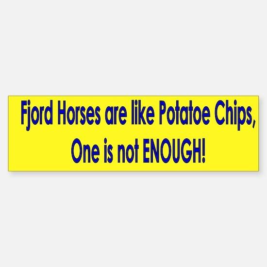 One is not enough Fjord Horse Bumper Bumper Sticker