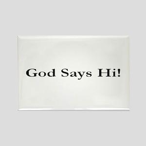God Says Hi Rectangle Magnet (100 pack)