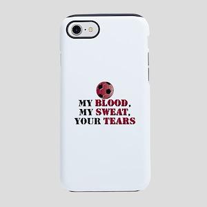 Blood Sweat Soccer iPhone 8/7 Tough Case