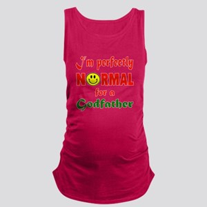 I'm perfectly normal for a Godf Maternity Tank Top