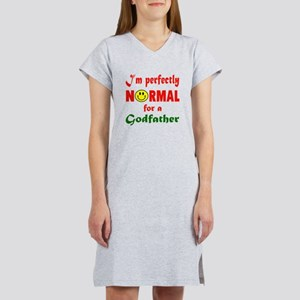 I'm perfectly normal for a Godf Women's Nightshirt
