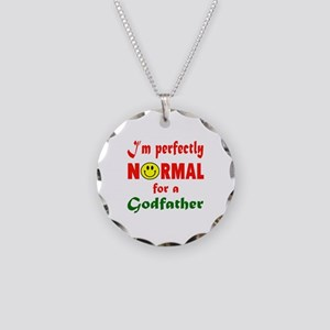 I'm perfectly normal for a G Necklace Circle Charm