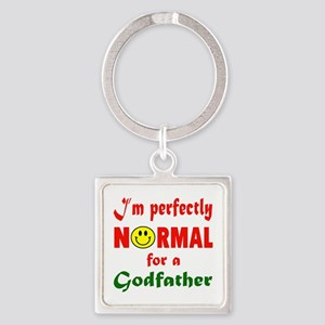 I'm perfectly normal for a Godfath Square Keychain