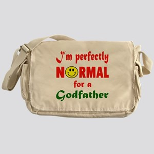 I'm perfectly normal for a Godfather Messenger Bag