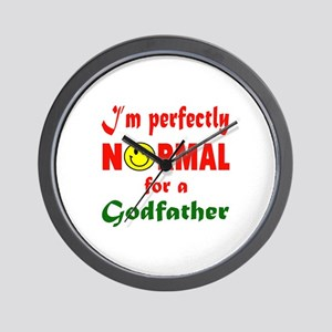 I'm perfectly normal for a Godfather Wall Clock