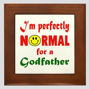 I'm perfectly normal for a Godfather Framed Tile
