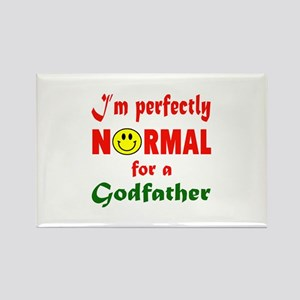 I'm perfectly normal for a Godfat Rectangle Magnet