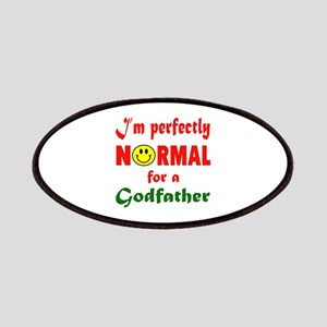 I'm perfectly normal for a Godfather Patch