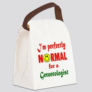 I'm perfectly normal for a Geront Canvas Lunch Bag