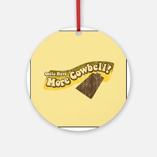 Gotta Have More Cowbell! Keepsake (Round)