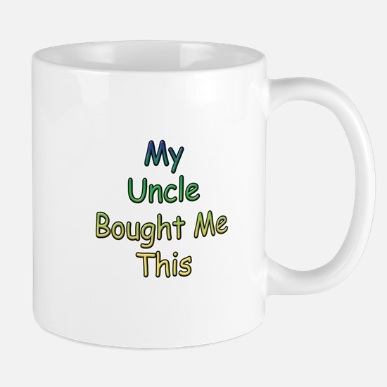 My Uncle Bought Me This Mug