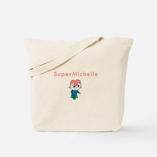 SuperMichelle Tote Bag