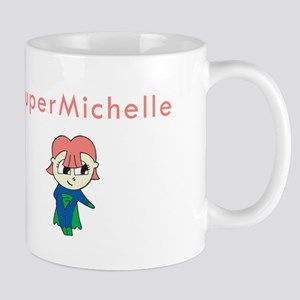 SuperMichelle Mug