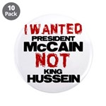 "I wanted McCain! 3.5"" Button (10 pack)"