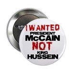 "I wanted McCain! 2.25"" Button"