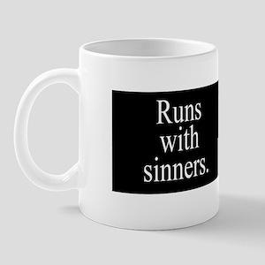 Runs With Sinners Mug