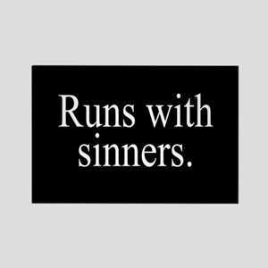 Runs With Sinners Rectangle Magnet