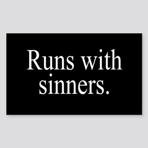 Runs With Sinners Sticker (Rectangle)