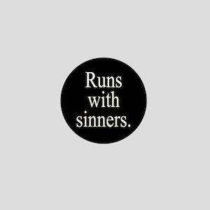 Runs With Sinners Mini Button