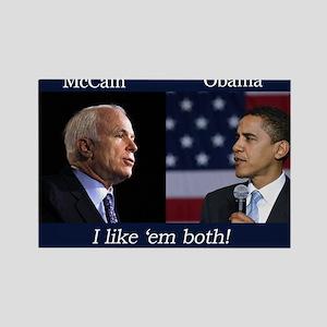 I Like em Both! McCain & Obama Rectangle Magnet