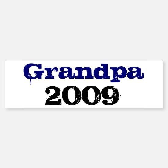 Grandpa 2009 Bumper Bumper Bumper Sticker