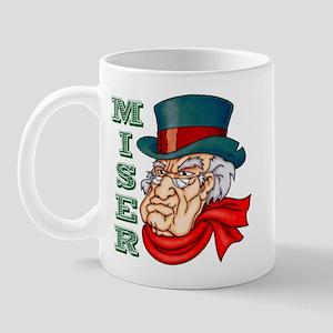 Miserable Miser Mug