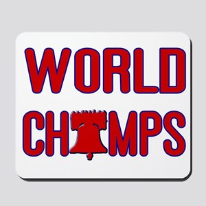 World Champs (Liberty Bell) Mousepad