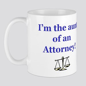 I'm the aunt of an Attorney Mug