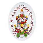 Wicked Good! Snowmen Oval Ornament