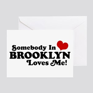 Somebody In Brooklyn Loves Me Greeting Cards (Pk o
