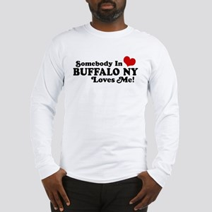 Somebody In Buffalo NY Loves Me Long Sleeve T-Shir