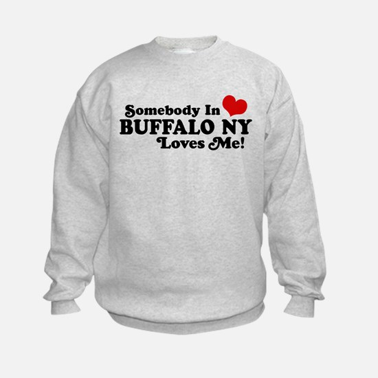 Somebody In Buffalo NY Loves Me Sweatshirt