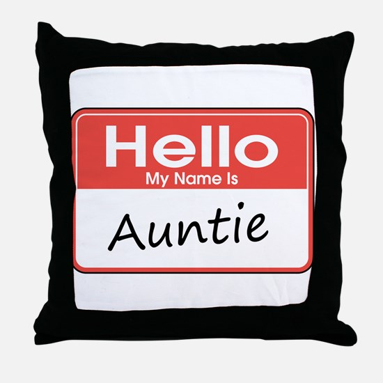 Hello, My Name is Auntie Throw Pillow