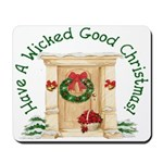 Wicked Good! Christmas Home Mousepad