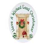 Wicked Good! Christmas Home Oval Ornament