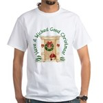 Wicked Good! Christmas Home White T-Shirt