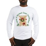 Wicked Good! Christmas Home Long Sleeve T-Shirt