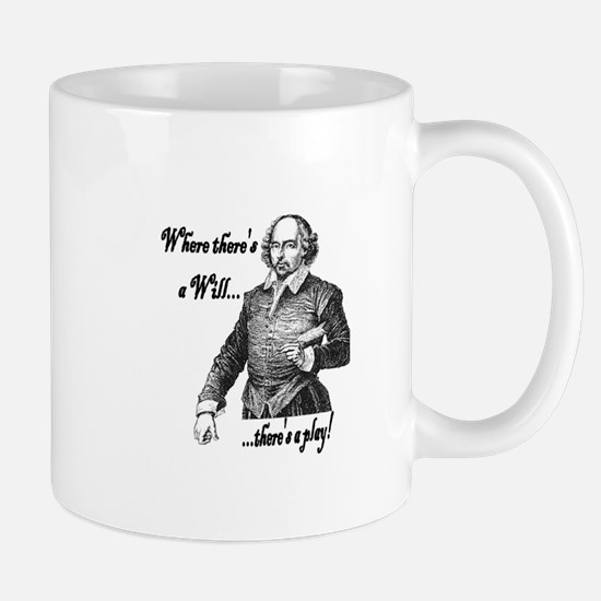 Where there's a will, there's a play Mug